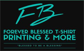 Forever Blessed T-Shirt Printing & More