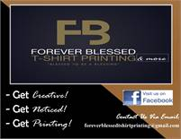 Forever Blessed T-Shirt Printing & More Tammy L. Sands